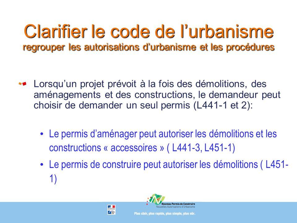 Clarifier le code de l'urbanisme regrouper les autorisations d'urbanisme et les procédures