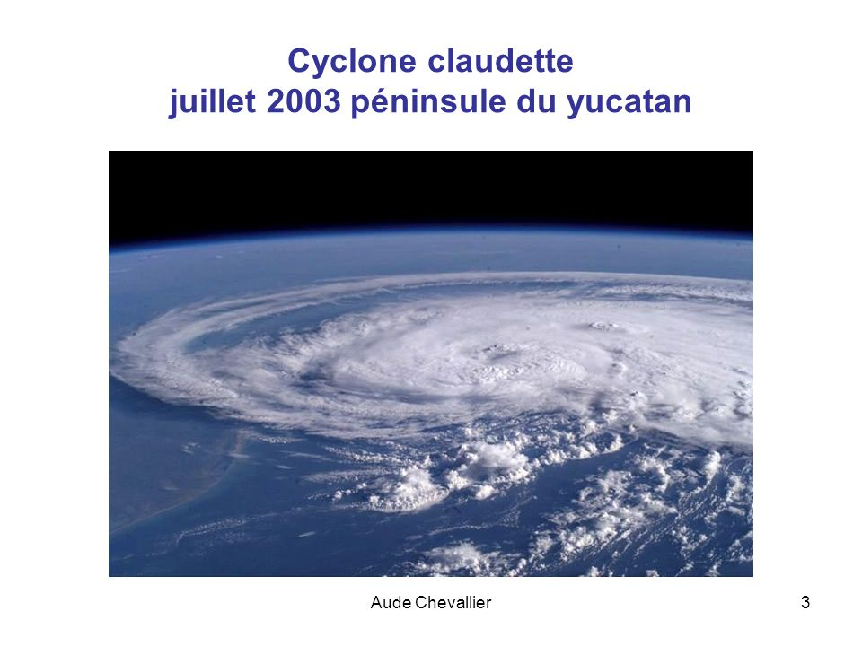 Cyclone claudette juillet 2003 péninsule du yucatan
