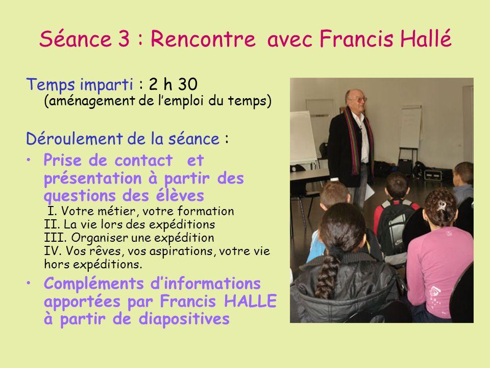 Séance 3 : Rencontre avec Francis Hallé