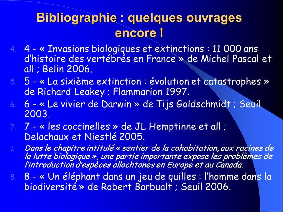 Bibliographie : quelques ouvrages encore !