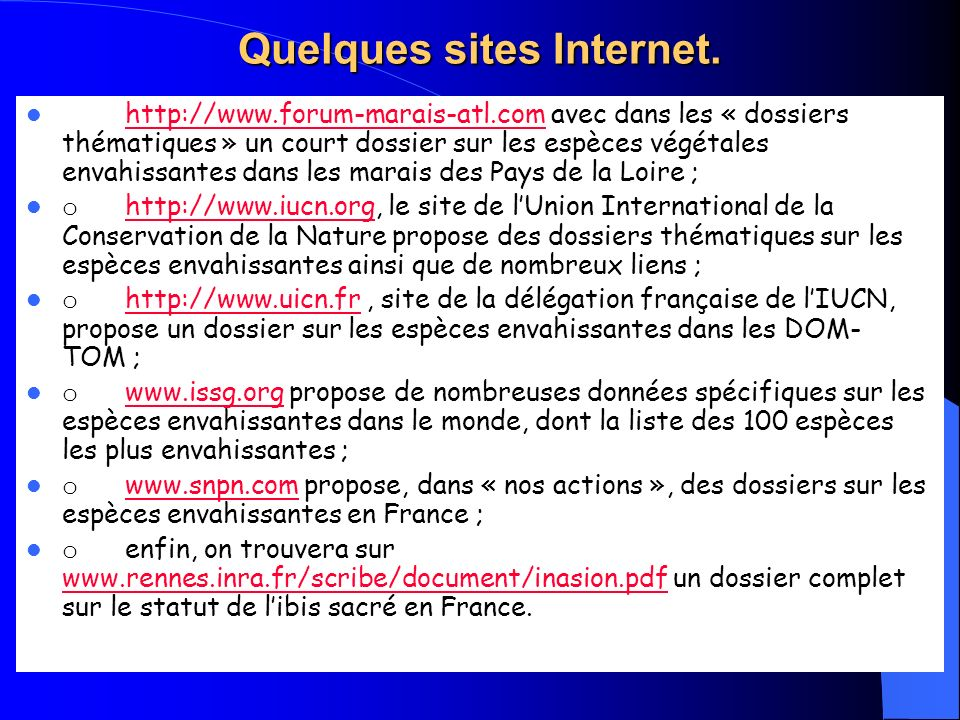 Quelques sites Internet.