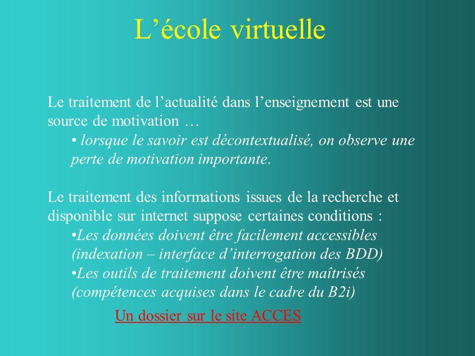 L'école virtuelleLe traitement de l'actualité dans l'enseignement est une source de motivation …