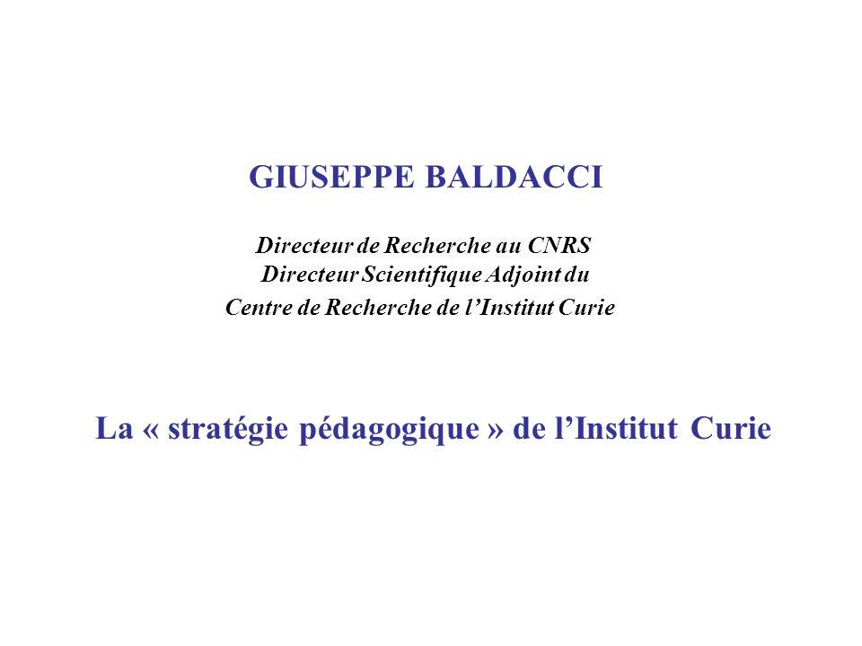 La « stratégie pédagogique » de l'Institut Curie