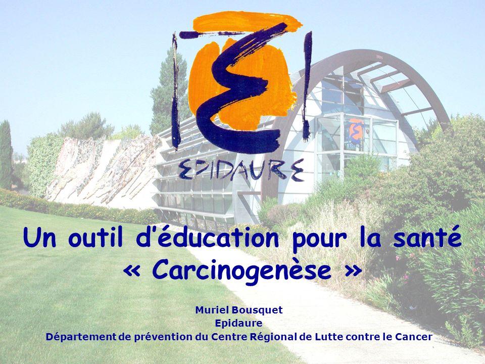 Un outil d'éducation pour la santé « Carcinogenèse »