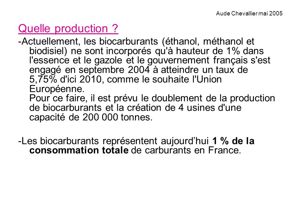 Aude Chevallier mai 2005 Quelle production