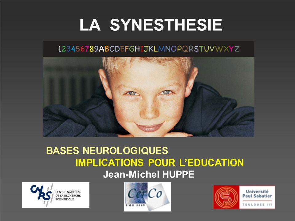 LA SYNESTHESIE BASES NEUROLOGIQUES IMPLICATIONS POUR L'EDUCATION