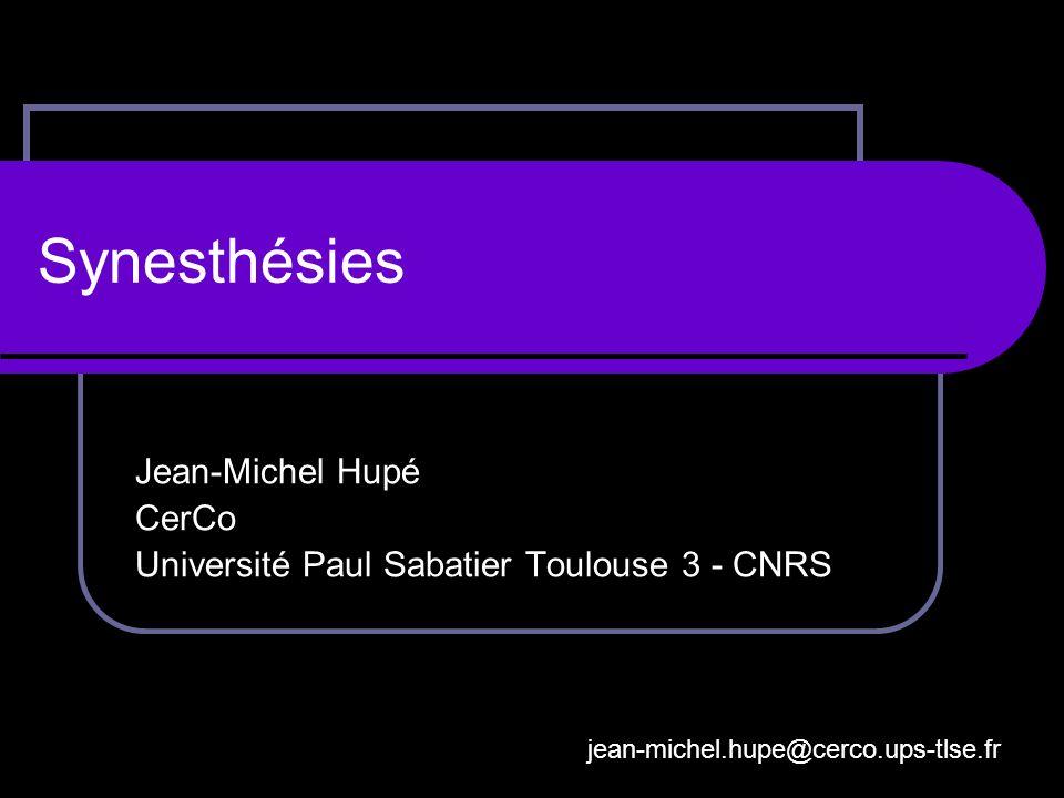 Jean-Michel Hupé CerCo Université Paul Sabatier Toulouse 3 - CNRS