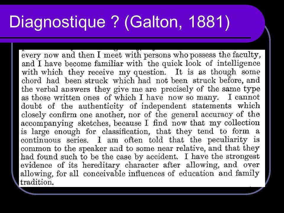 Diagnostique (Galton, 1881)