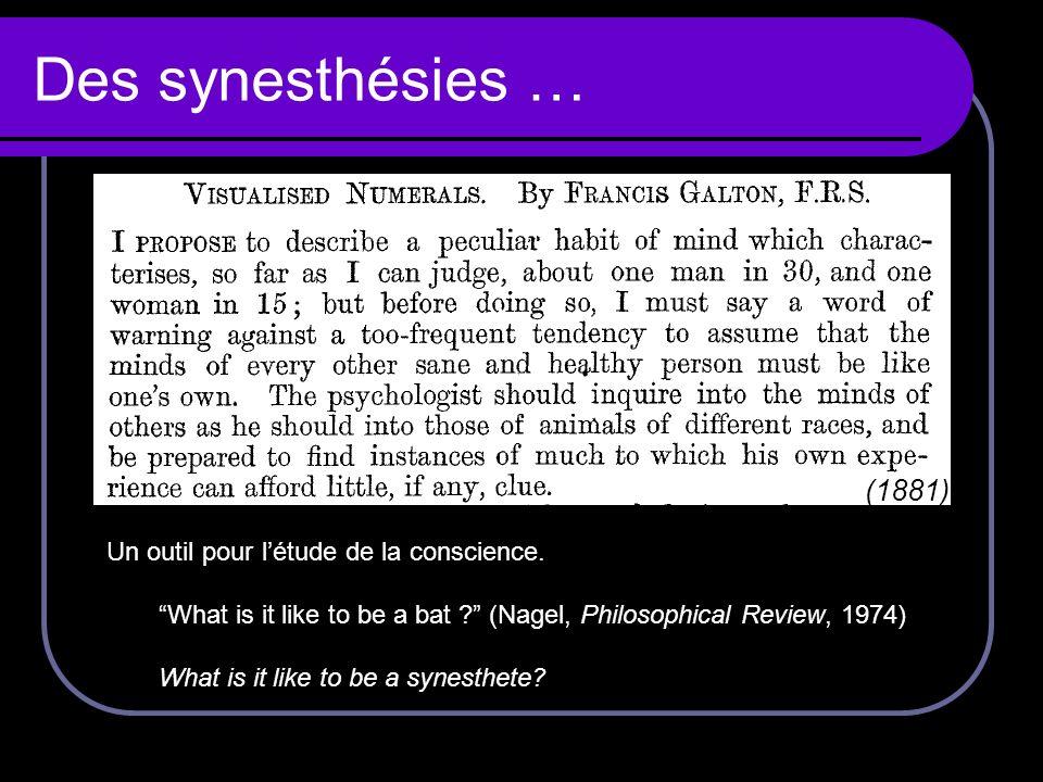 Des synesthésies … (1881) Un outil pour l'étude de la conscience.