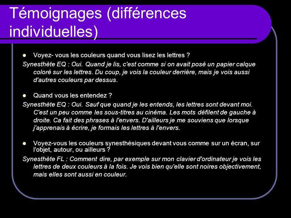 Témoignages (différences individuelles)