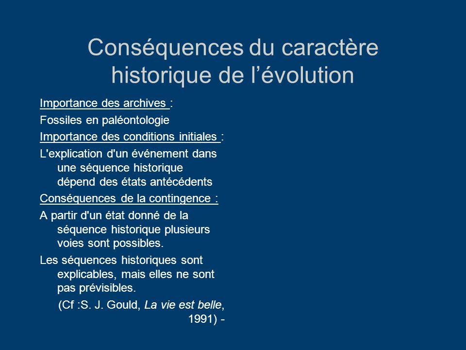 Conséquences du caractère historique de l'évolution