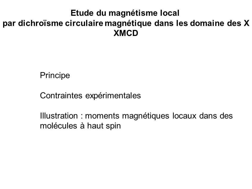 Etude du magnétisme local