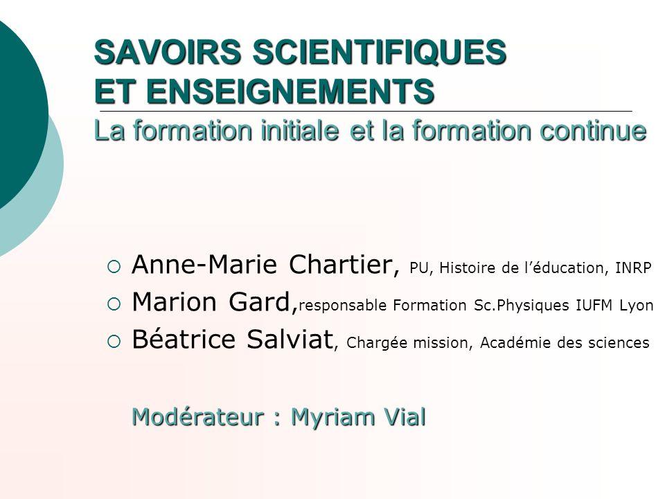 SAVOIRS SCIENTIFIQUES ET ENSEIGNEMENTS La formation initiale et la formation continue