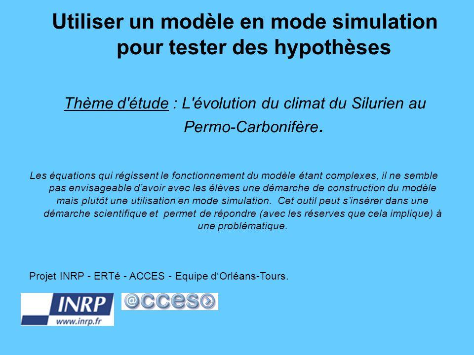 Utiliser un modèle en mode simulation pour tester des hypothèses