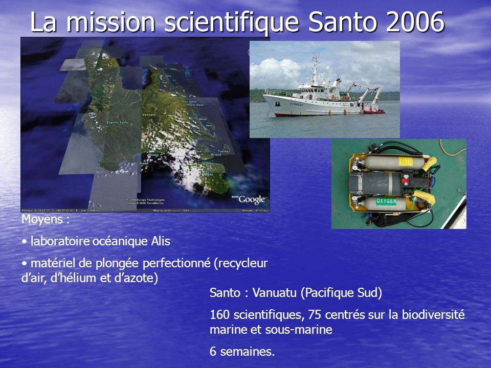 La mission scientifique Santo 2006