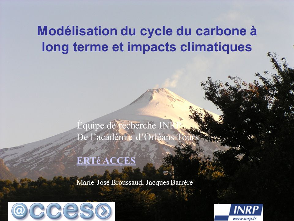 Modélisation du cycle du carbone à long terme et impacts climatiques