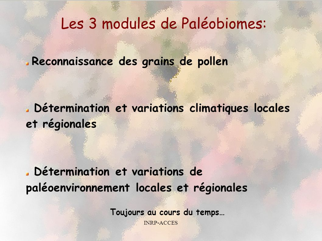 Les 3 modules de Paléobiomes:
