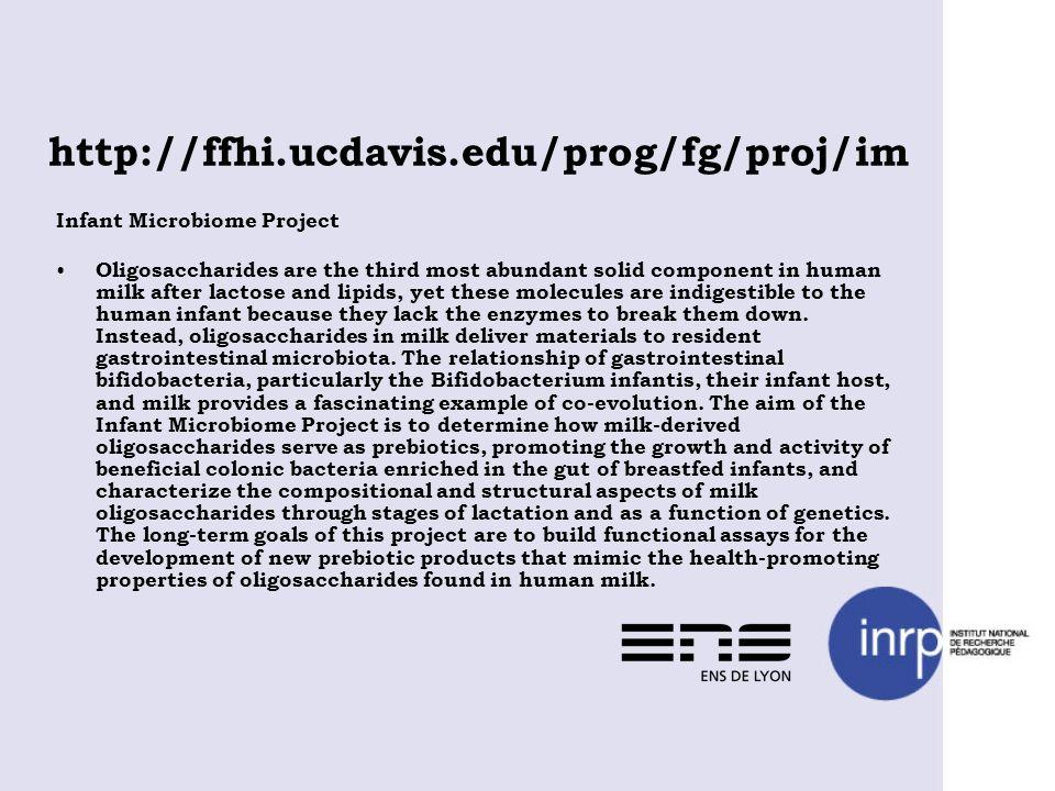 http://ffhi.ucdavis.edu/prog/fg/proj/im Infant Microbiome Project