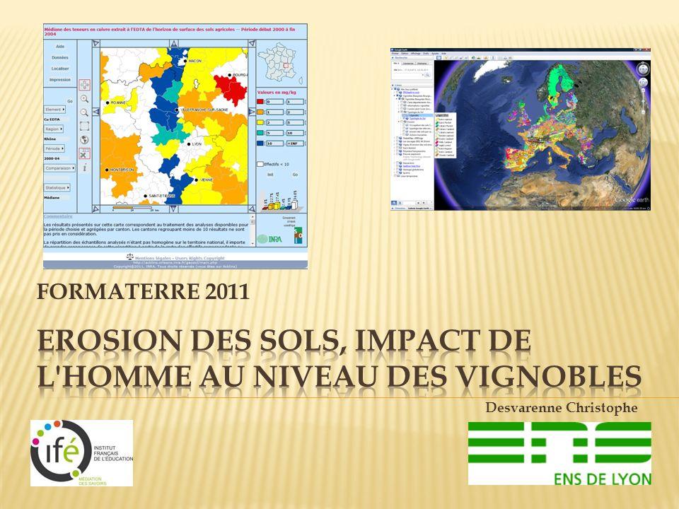 Erosion des sols, impact de l Homme au niveau des vignobles
