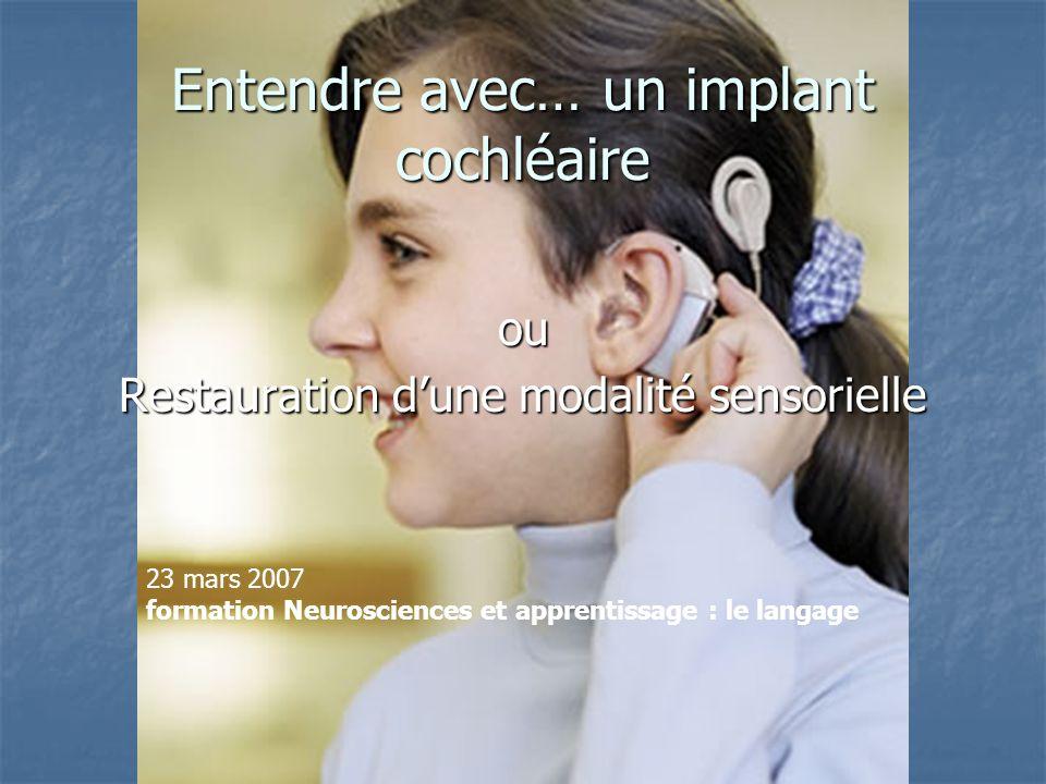 Entendre avec… un implant cochléaire