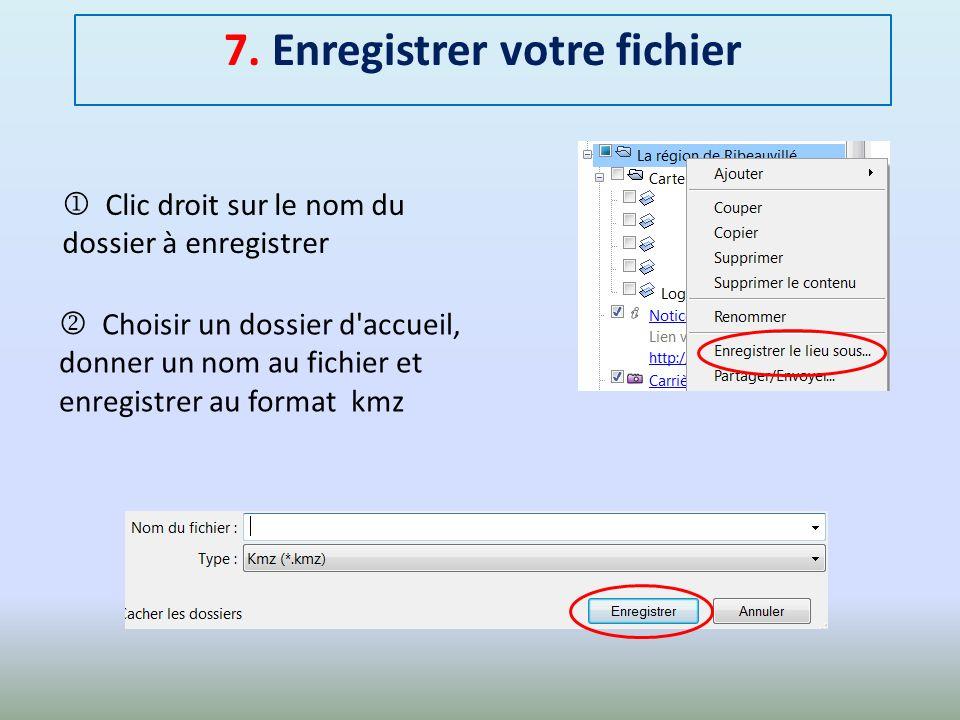 7. Enregistrer votre fichier