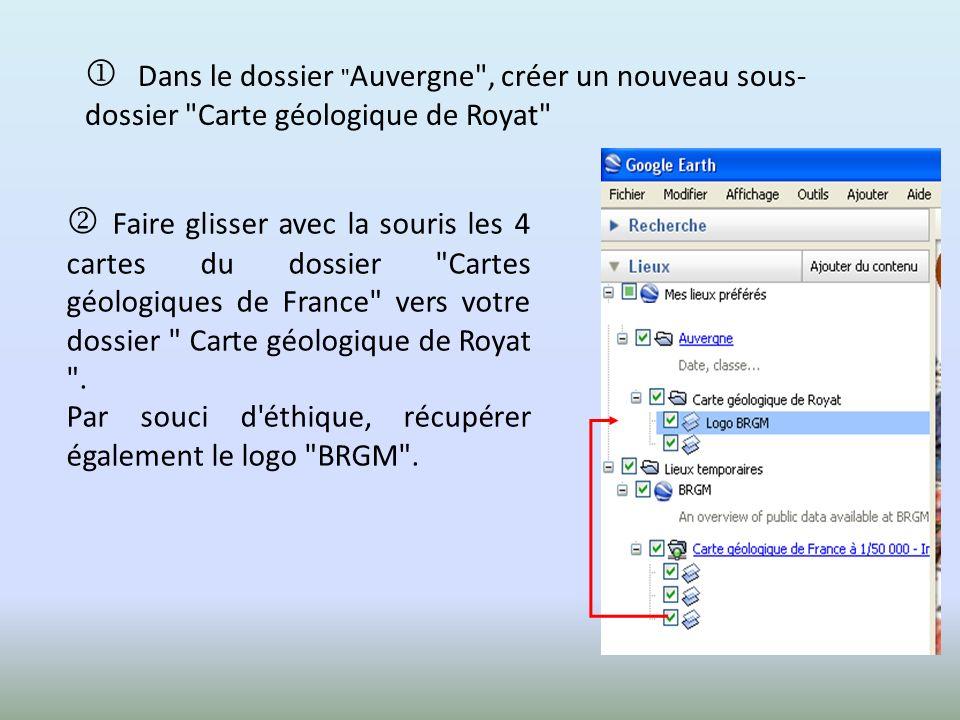  Dans le dossier Auvergne , créer un nouveau sous-dossier Carte géologique de Royat