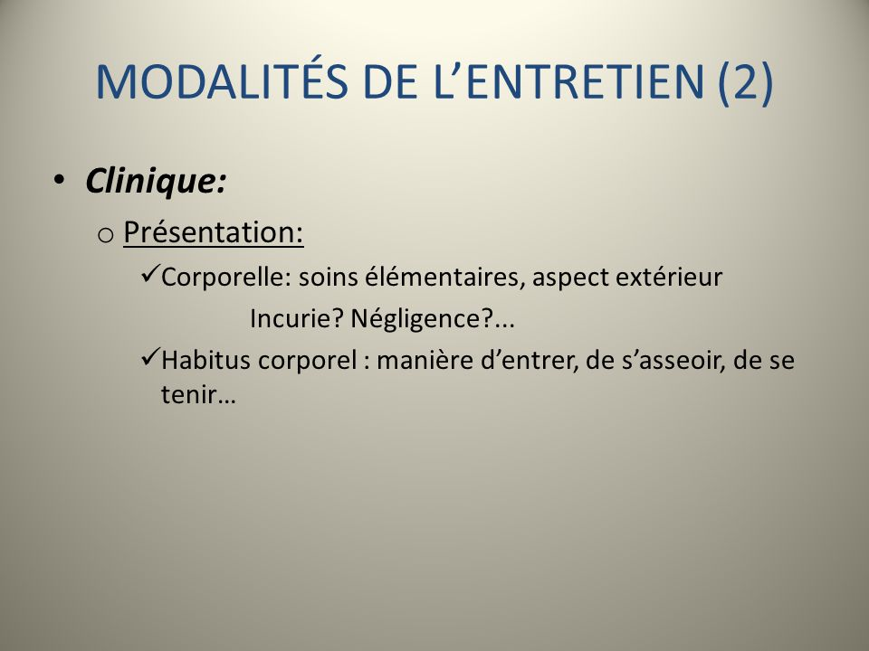 MODALITÉS DE L'ENTRETIEN (2)