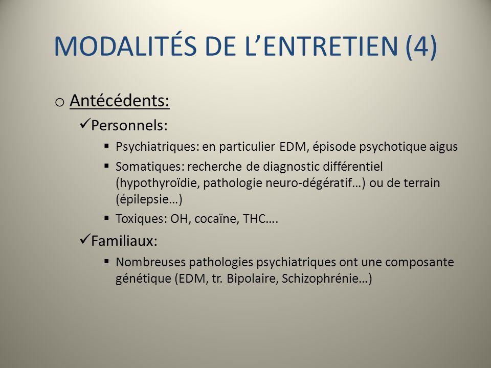 MODALITÉS DE L'ENTRETIEN (4)