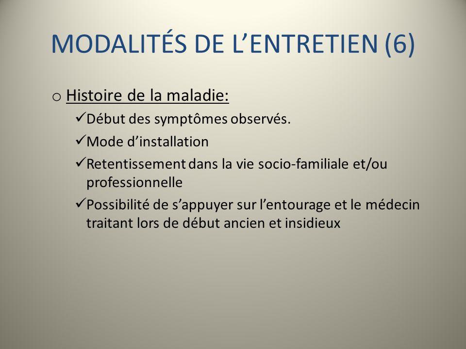 MODALITÉS DE L'ENTRETIEN (6)