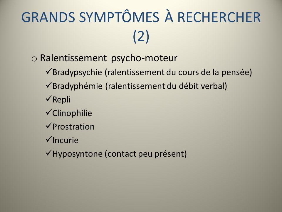 GRANDS SYMPTÔMES À RECHERCHER (2)