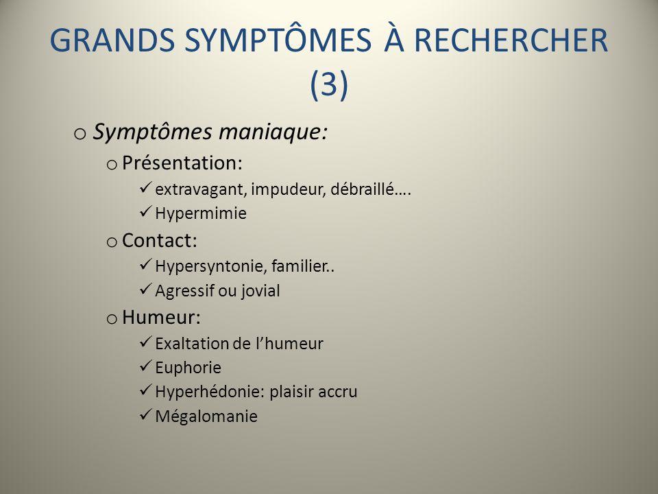 GRANDS SYMPTÔMES À RECHERCHER (3)