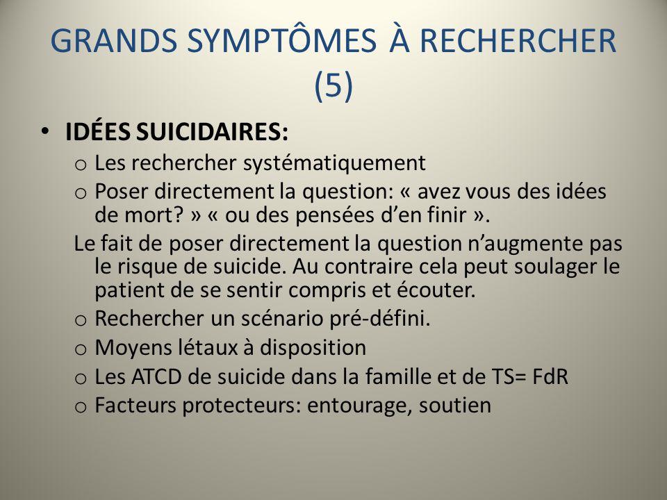 GRANDS SYMPTÔMES À RECHERCHER (5)