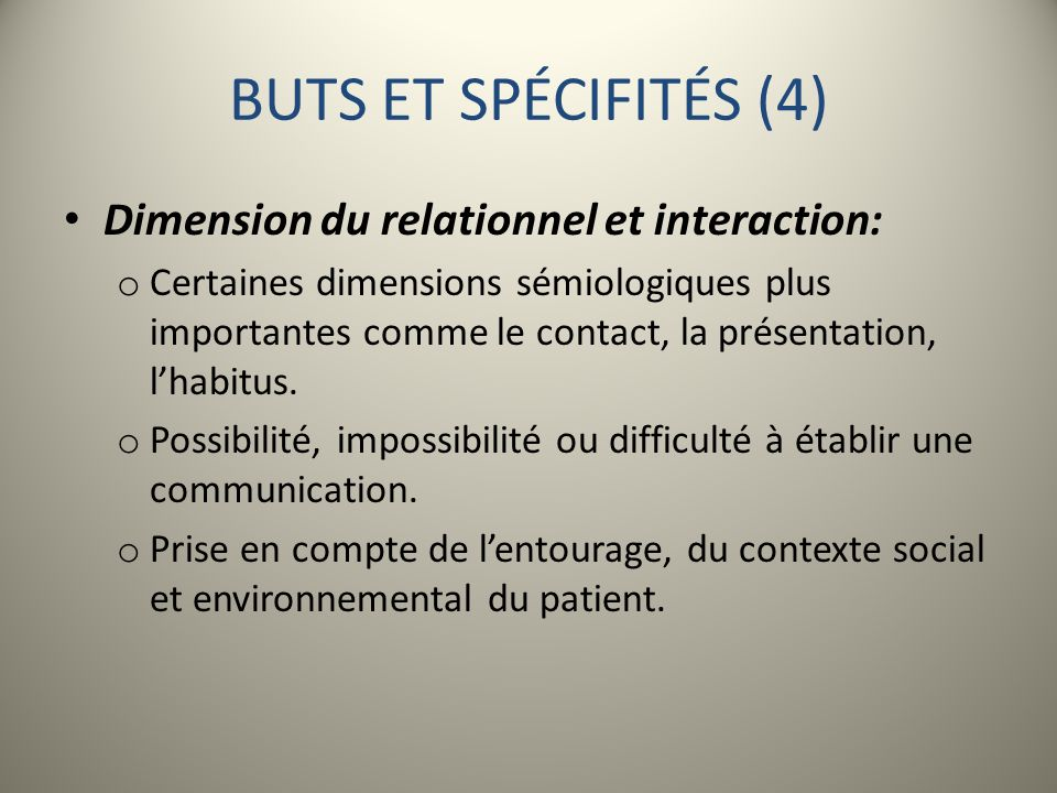 BUTS ET SPÉCIFITÉS (4) Dimension du relationnel et interaction: