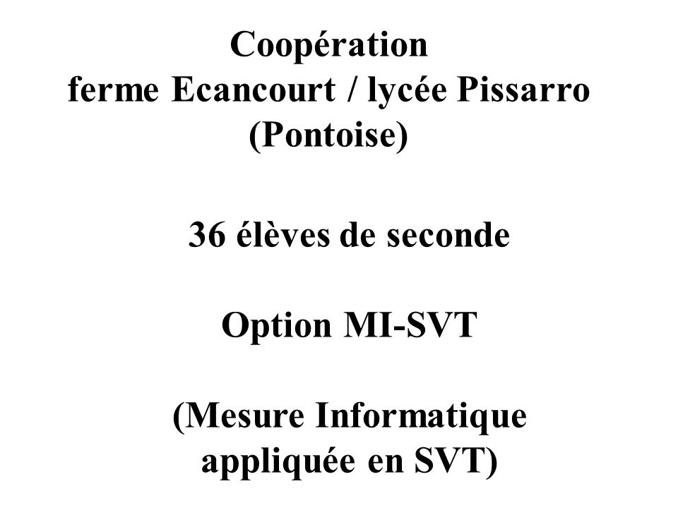 ferme Ecancourt / lycée Pissarro (Pontoise)