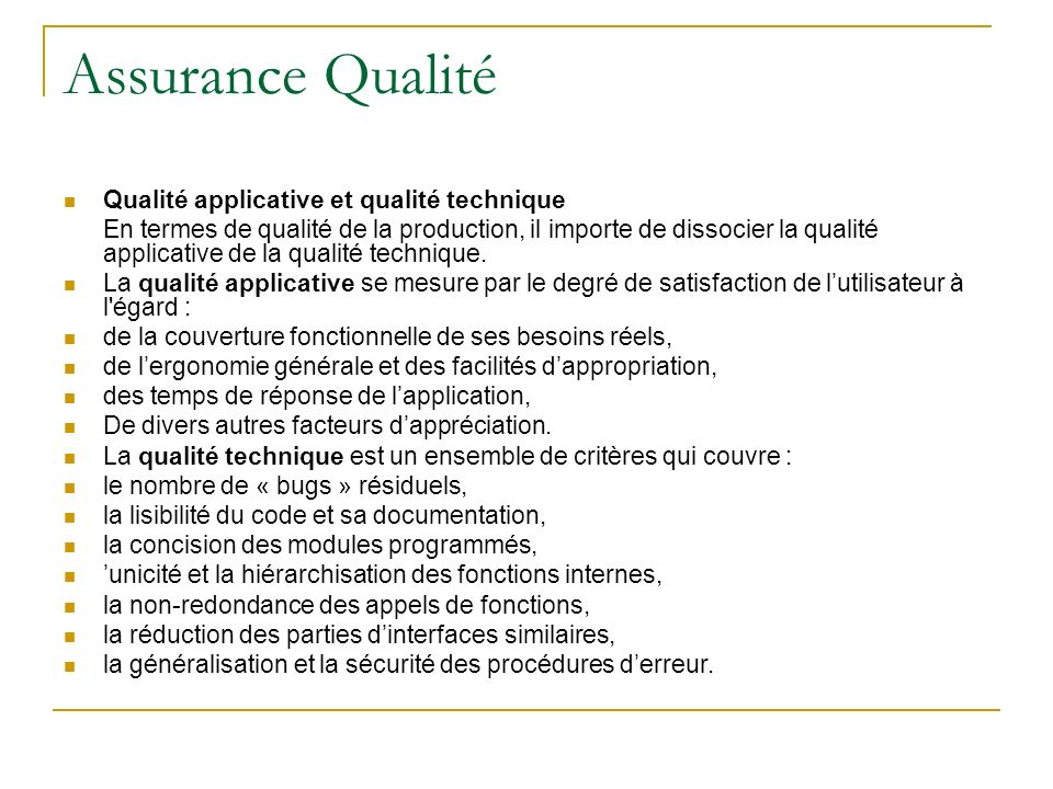 Assurance Qualité Qualité applicative et qualité technique