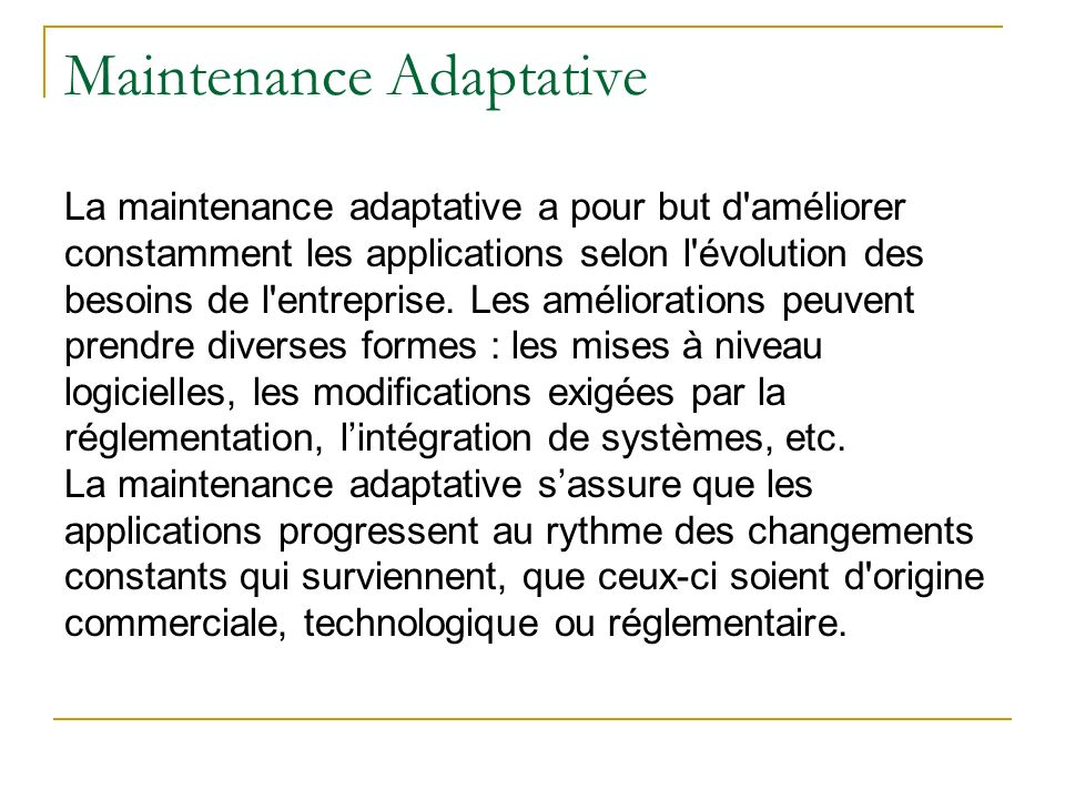 Maintenance Adaptative