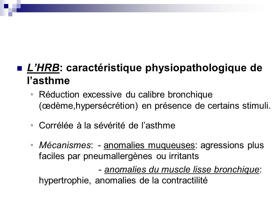 L'HRB: caractéristique physiopathologique de l'asthme