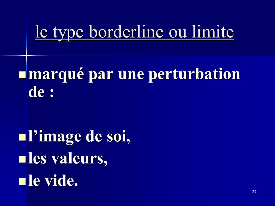 le type borderline ou limite
