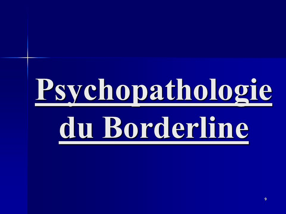 Psychopathologie du Borderline