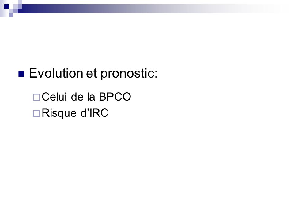 Evolution et pronostic:
