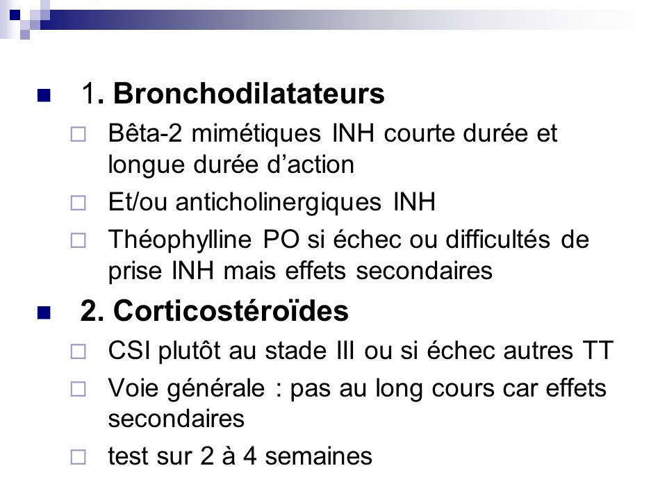 1. Bronchodilatateurs 2. Corticostéroïdes