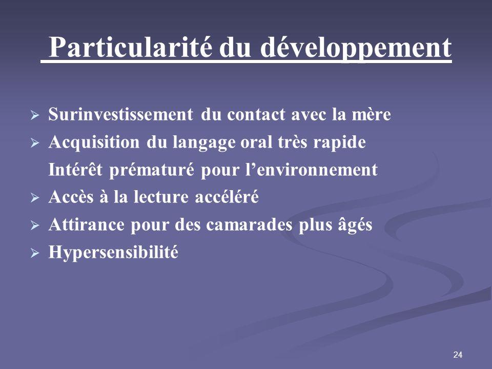 Particularité du développement