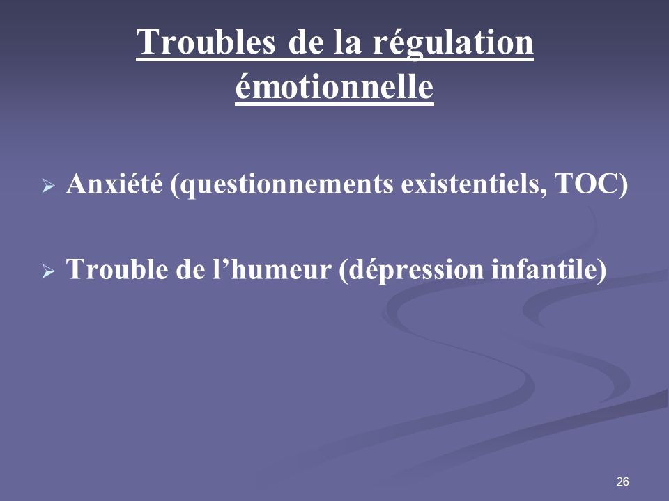 Troubles de la régulation émotionnelle