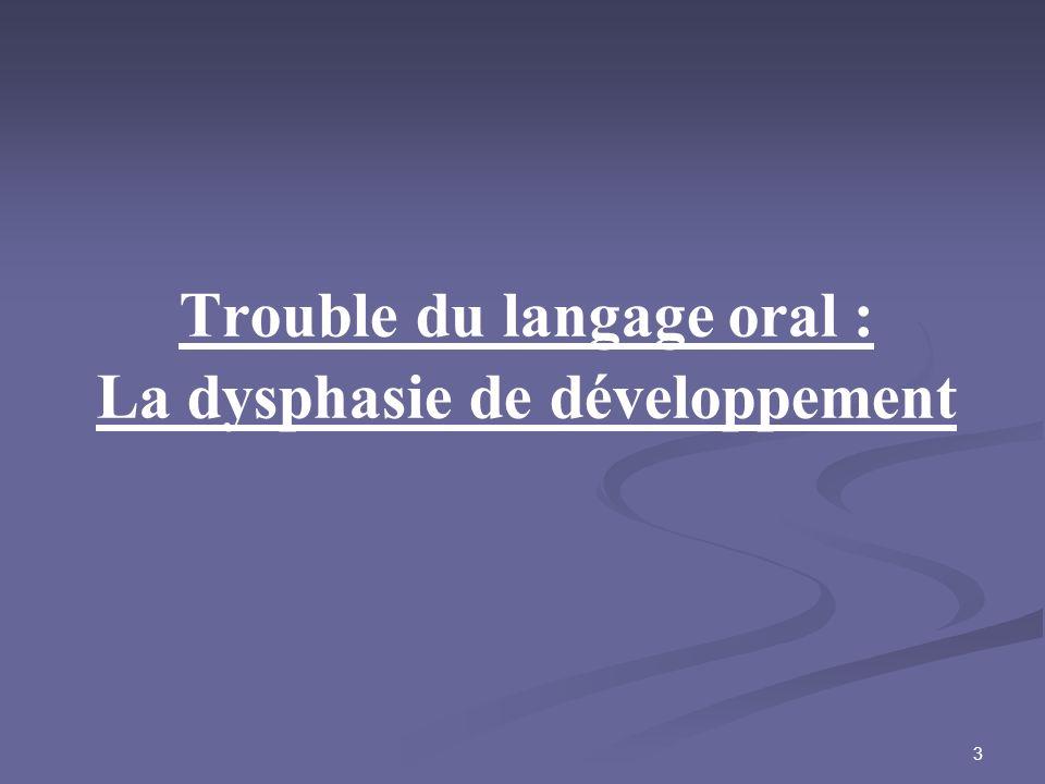 Trouble du langage oral : La dysphasie de développement
