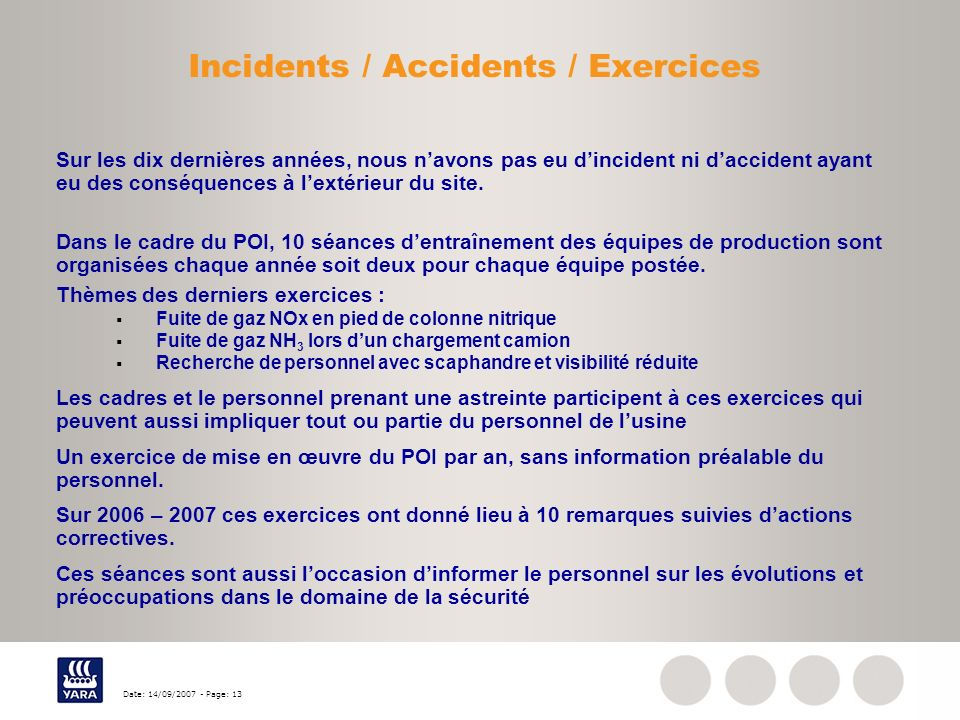 Incidents / Accidents / Exercices