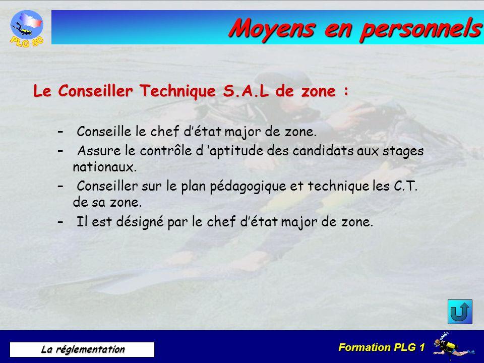 Moyens en personnels Le Conseiller Technique S.A.L de zone :