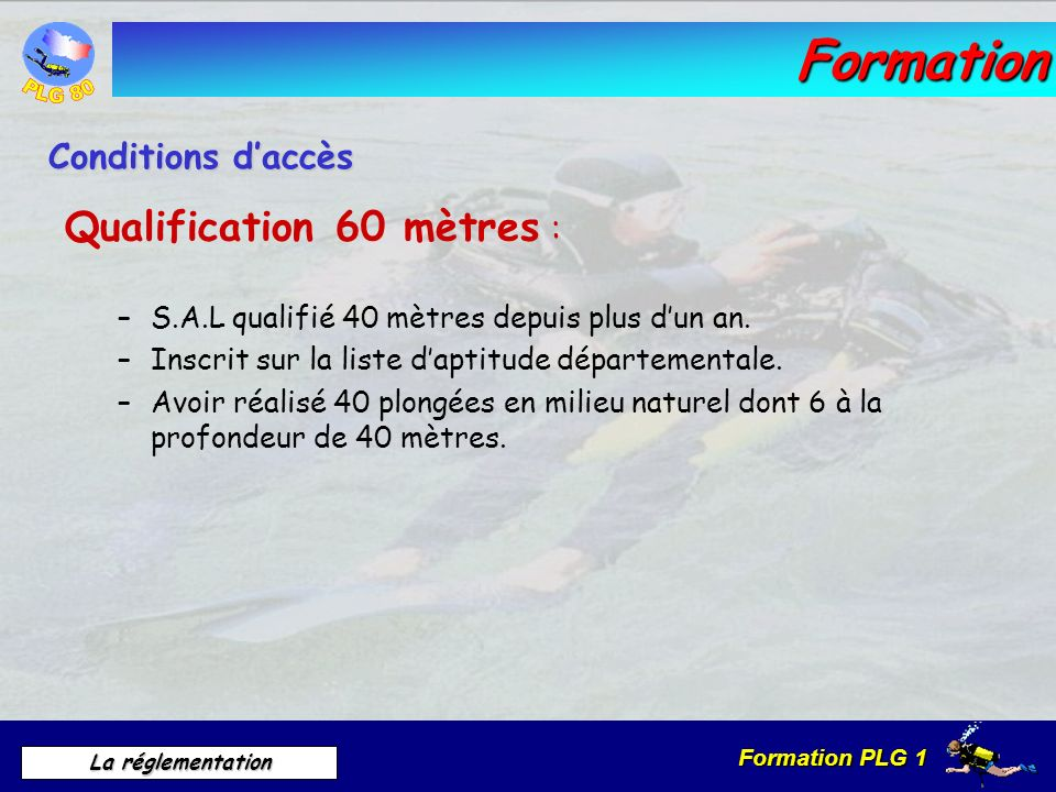 Formation Qualification 60 mètres : Conditions d'accès