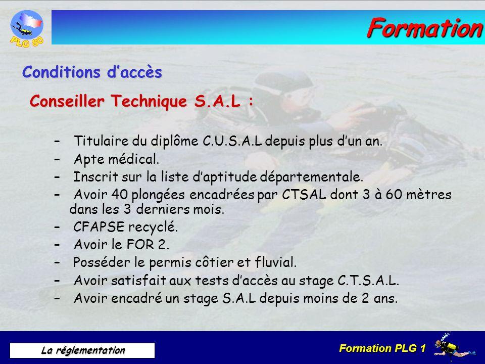 Formation Conditions d'accès Conseiller Technique S.A.L :