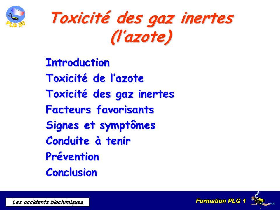 Toxicité des gaz inertes (l'azote)