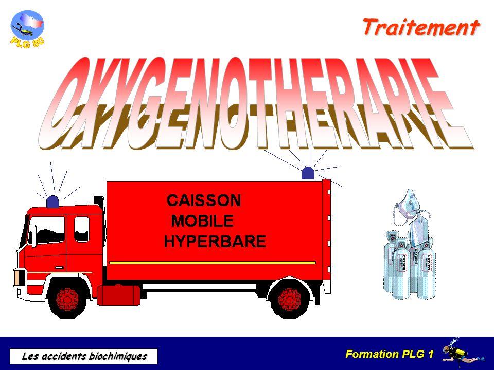 Traitement OXYGENOTHERAPIE TRAITEMENT : Oxygénothérapie hyperbare.
